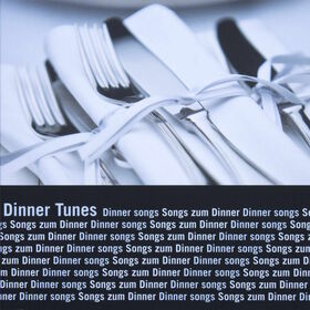 DINNER TUNES CD Songs zum Dinner