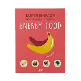SUPER EINFACH Energy food, 4-6 Zutaten