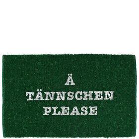WELCOME Fußmatte, A Tännschen please