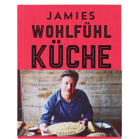 KOCHBUCH Jamies Wohlfühlküche
