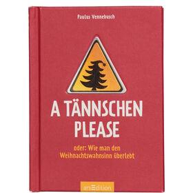 BOOK A Tännschen please