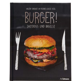 KOCHBUCH Burger! Hotdogs und Bagles