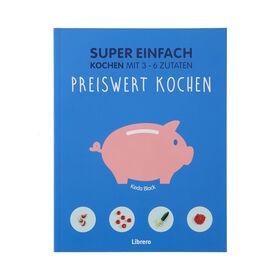 SUPER EINFACH Preiswert kochen, 3-6 Zut.