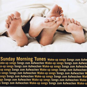 SUNDAY MORNING Tunes CD Songs zum Aufwac
